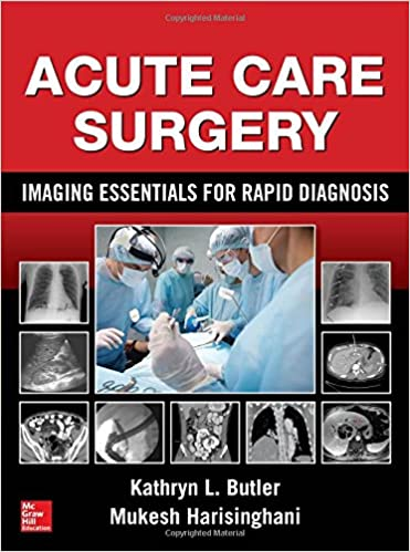 Book Acute Care Surgery: Imaging Essentials for Rapid Diagnosis