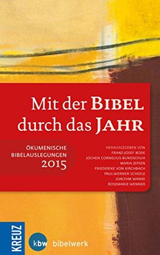 Mit der Bibel durch das Jahr 2015 (German Edition)