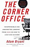 Corner Office, Adam Bryant, 0805093060