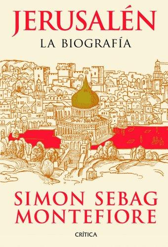 Descargar Libro Jerusalén: La Biografía Simon Sebag Montefiore