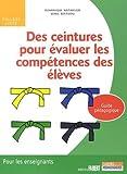 Des ceintures pour évaluer les compétences des élèves