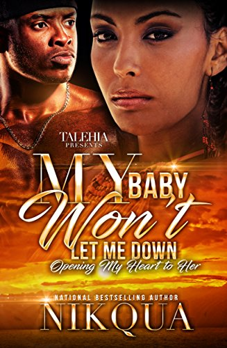 Download for free My Baby Won't Let Me Down: Opening My Heart To Her