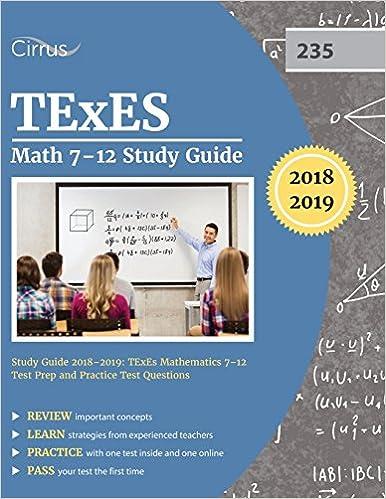 TExES Math 7-12 Study Guide 2018-2019: TExES Mathematics 7-12 Test ...