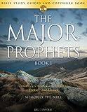 img - for The Major Prophets BOOK 1: Bible Study Guides and Copywork Book - (Isaiah, Jeremiah, Lamentations, Ezekiel, and Daniel) - Memorize the Bible (Bible Copyworks) book / textbook / text book