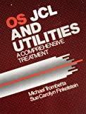 OS JCL and Utilities, Michael Trombetta and Sue C. Finkelstein, 0201079704
