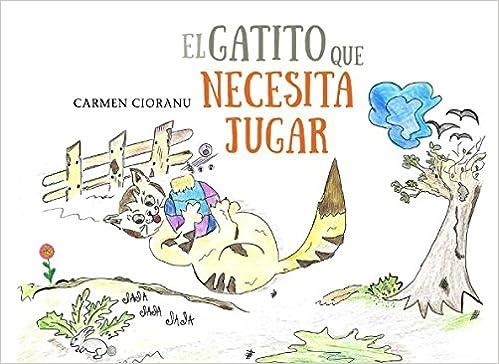 El gatito que necesita jugar: Leopardito: Amazon.es: Carmen Cioranu: Libros