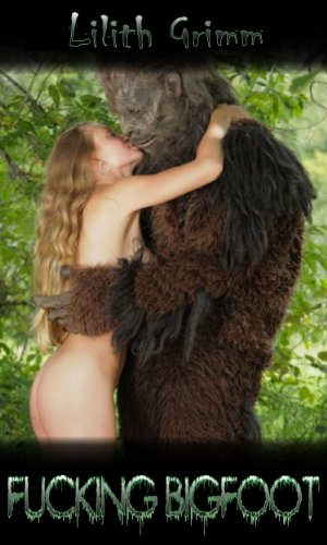 Sorry, Bigfoot sex