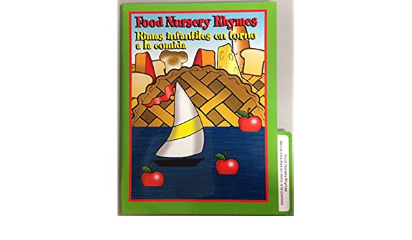 Frog Street Press - Food Nursery Rhymes / Rimas infantiles en torno a la comida (English/Spanish): 9781601281685: Amazon.com: Books