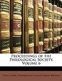 Proceedings of the Philological Society, Louis Loewe, 1147427364