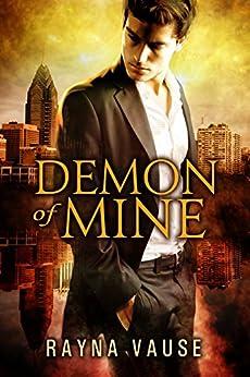Demon of Mine by [Vause, Rayna]