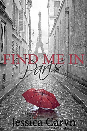 Book: FIND ME IN PARIS by Jessica Caryn