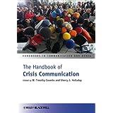 The Handbook of Crisis Communication (Handbooks in Communication and Media)