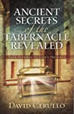 (US) Ancient Secrets of the Tabernacle Revealed