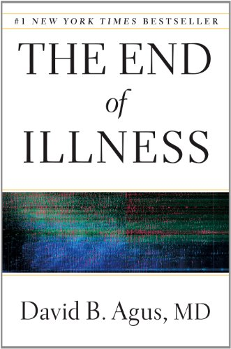 The End of Illness (Thorndike Press Large Print Health, Home, & Learning)