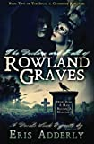 The Decline and Fall of Rowland Graves: A Devil's Luck Vignette (The Skull & Crossbone Romances) (Volume 2)