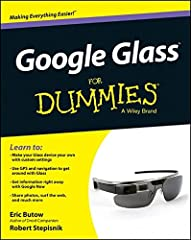 A full-color guide to everything you need to know about Google Glass! With this easy-to-use guide, you can wear your Google Glass with confidence! From setup and configuration, to learning how to tap into the amazing features of Google Glass,...