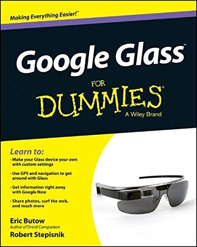 Google Glass For Dummies (For Dummies - Glasses Dummy