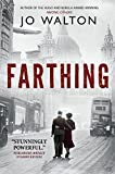 Farthing: A Story of a World that Could Have Been (Small Change Book 1)