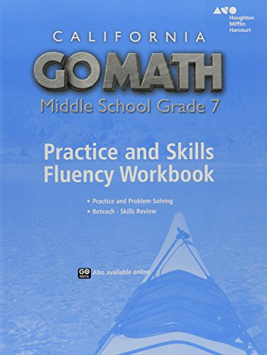 Go Math! California: Practice Fluency Workbook Grade 7