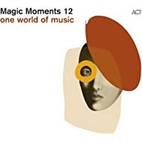 Magic Moments 12-One World of Music