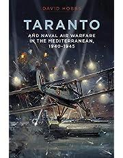Taranto: And Naval Air Warfare in the Mediterranean