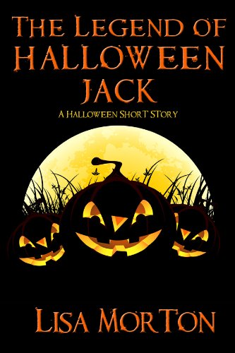 The Legend of Halloween Jack: A Halloween Short -