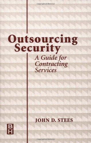 Outsourcing Security  A Guide For Contracting Services