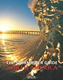 The Stormrider Guide North America (Stormrider Surf Guides)