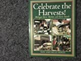 img - for Celebrate the Harvests!: Michigan Farm Markets, Farm Stands, and Harvest Festivals book / textbook / text book