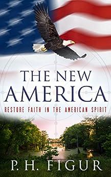 The New America (English Edition) por [Figur, Peter Harlan]