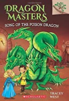 Song of the Poison Dragon: A Branches Book