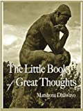 img - for The Little Book of Great Thoughts book / textbook / text book