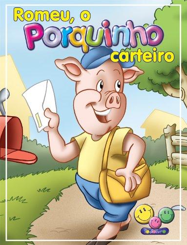 eBook Filhotes Travessos: Romeu, o Porquinho carteiro