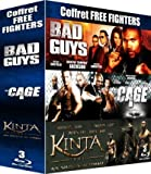 Free Fighters - Coffret 3 films : The Cage + Kinta 1881 - Aux sources du combat + Bad Guys