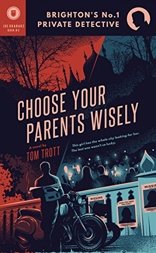 Choose Your Parents Wisely (Brightons No.1 Private Detective Book 2) (English