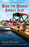 img - for Hark the Herald Angels Slay (A Year-Round Christmas Mystery) book / textbook / text book