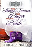 The Horse Trainer, the Buyer & the Bride: Country Brides and Cowboy Boots
