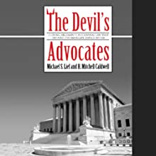 The Devil's Advocates Audiobook by Michael S. Lief, H. Mitchell Caldwell Narrated by Gabrielle De Cuir, Stephen Hoye, Stefan Rudnicki, Mirron E. Wills