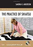 The Practice of Shiatsu (Mosby's Massage Career Development)