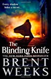 The Blinding Knife, Brent Weeks, 0316068144