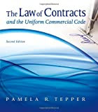 The Law of Contracts and the Uniform Commercial Code 2nd Edition