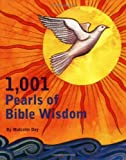 1001 Pearls of Bible Wisdom, Malcolm Day and David Fontana, 0811864200