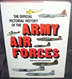 The Official Pictorial History of the AAF, Army Air Force Historical Office Staff, 0405123841