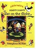 Humpty Dumpty Sat on the Globe, Fereydoun Kian, 1886896003