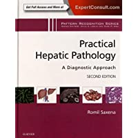 Practical Hepatic Pathology: A Diagnostic Approach: A Volume in the Pattern Recognition Series