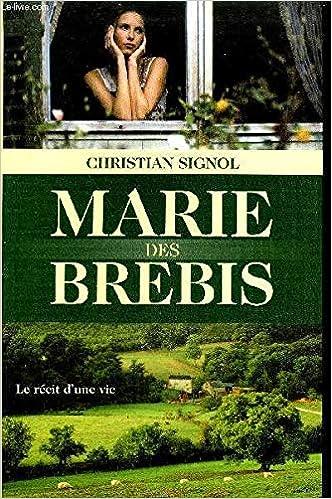 Marie Des Brebis Remise De 75 Net 3 99 Christian Signol
