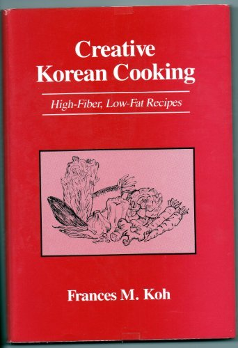 Creative Korean Cooking by Francis Koh