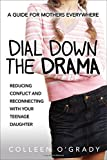 """""""The teenage years don't have to be defined by conflict. Dial Down the Drama gives moms practical solutions grounded in neuroscience that transform the eye rolls and one-word answers into healthy relationships with their daughters. I highly r..."""