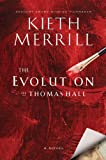 The Evolution of Thomas Hall, Keith Merrill, 160641836X