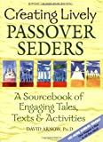 Creating Lively Passover Seders, David Arnow, 1580231845